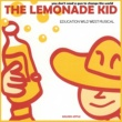 Golden Apple The Lemonade Kid: You Don't Needa Gun to Change the World