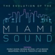 Various Artists The Evolution of the Miami Sound