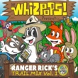 The Whizpops! Ranger Rick's Trail Mix Vol. 1