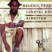Melodic Yoza Countri Boi Kingston
