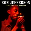 Ron Jefferson Essential Jazz Masters
