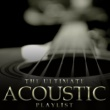 Various Artists The Ultimate Acoustic Playlist