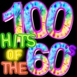 Various Artists 100 Hits of the 60's
