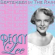 Peggy Lee September in the Rain