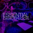 Dancefloor Hits 2015 Essential Dancefloor