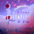 Meditation Zen Master Serene Meditation & Zen