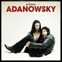 Adanowsky El Idolo