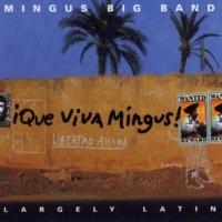 Mingus Big Band Que Viva Mingus!