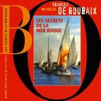 François de Roubaix Les Secrets De La Mer Rouge (Bande Originale de la série)