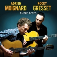 Adrien Moignard & Rocky Gresset Entre actes