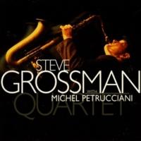 Steve Grossman Quartet (with Michel Petrucciani)