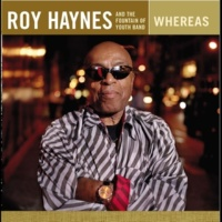 Roy Haynes and the Fountain of Youth Band Whereas