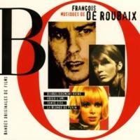 François de Roubaix Diaboliquement Vôtre - Adieu L'ami - Tante Zita - La Blonde De Pékin (Original Soundtrack)