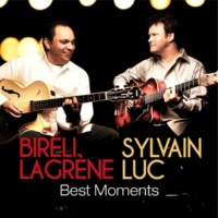 Biréli Lagrène & Sylvain Luc Best Moments