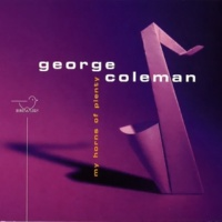 George Coleman My Horns of Plenty