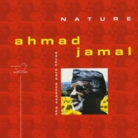 Ahmad Jamal Nature - The Essence, Pt. 3