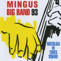 Mingus Big Band Nostalgia in Times Square