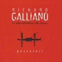 Richard Galliano & I Solisti Dell'Orchestra Della Toscana Passatori