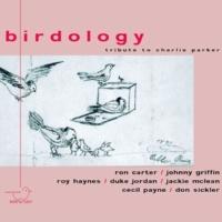 Birdology Tribute to Charlie Parker Vol. 1 (Live)