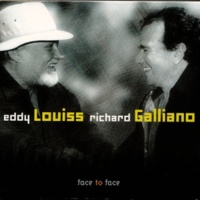 Eddy Louiss & Richard Galliano Face to Face