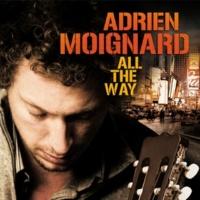Adrien Moignard All the Way