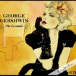 Fred Astaire The Essential - Georges Gerschwin