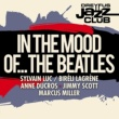 Marcus Miller Dreyfus Jazz Club: In the Mood of... The Beatles