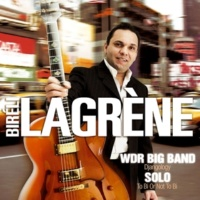 Biréli Lagrène WDR Big Band: Djangology / Solo: To Bi or Not to Bi (Live)
