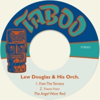 Lew Douglas & His Orchestra Fron the Terrace