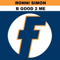Ronni Simon B Good 2 Me (Joey Negro Bliss Mix)