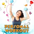 Music for Sports Personal Workout