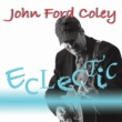 John Ford Coley Eclectic