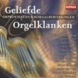Various Artists Geliefde Orgelklanken - Improvisaties & Koraalbewerkingen