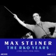 Max Steiner&RKO Studio Orchestra The Rko Years