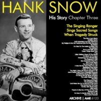 Hank Snow Somewhere Along Life's Highway