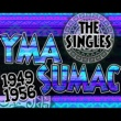 Yma Sumac The Singles 1949-1956