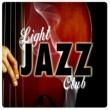 Various Artists Light Jazz Club