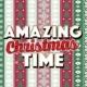 Christmas Time Amazing Christmas Time