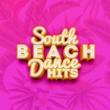 Dance Hits 2014 & Dance Hits 2015 South Beach Dance Hits