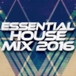 Deep House Essentials Essential House Mix: 2016
