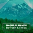 Deep Sleep & Deep Sleep Meditation Natural Haven: Refresh & Relax