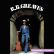 R.B. Greaves R.B. Greaves (Expanded Edition) [Digitally Remastered]