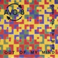 AVO-8 Out of My Mind