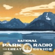 National Park Radio The Great Divide