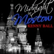 Kenny Ball Midnight in Moscow (Remastered) - EP