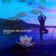 Spa & Relaxation Sensual Relaxation & Spa
