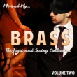 Various Artists Me and My Brass, Vol. 2