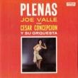 Joe Valle&Cesar Concepción y su Orquesta Plenas