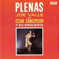 Joe Valle&Cesar Concepción y su Orquesta Pa' Salinas