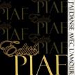 Edith Piaf J'ai Danse Avec L'amour